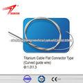 Titanio plana cable conector tipo( curvado alambre guía)