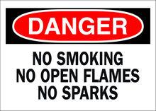 OSHA Safety Signs - DANGER - No Smoking No Open Flames No Sparks