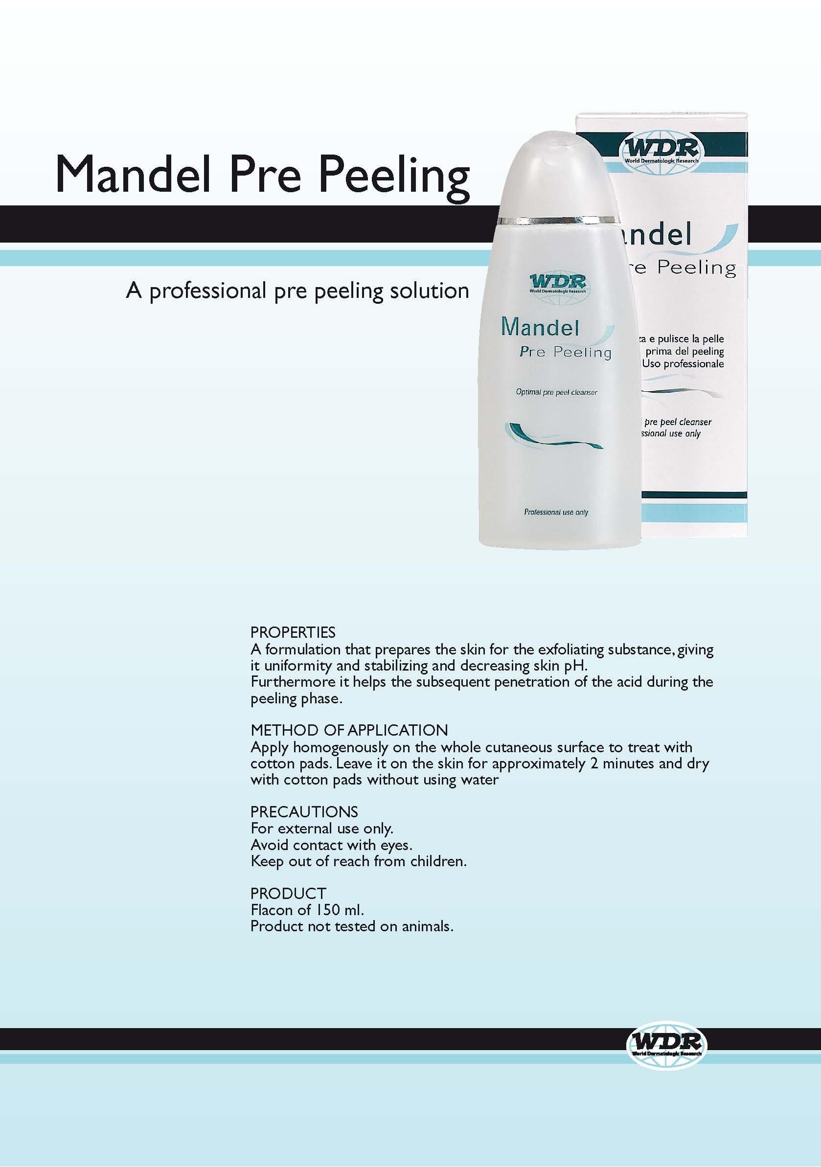 Mandel Pre Peeling