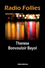 Radio Follies, by Therese Bonvouloir Bayol