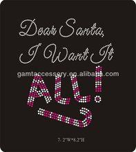 Bling Dear Santa I want it all hot fix rhinestone transfer motif for T-shirts and hoodies