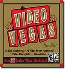 Video Vegas - 20+ Casino Video Machines!