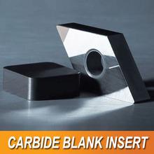 Carbide Blank insert