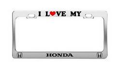 I LOVE MY HONDA License Plate Frame Chrome Metal Car Tag Holder