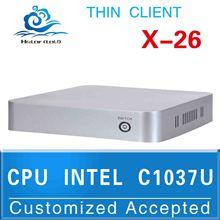 computer case thin pc Linux thin client X-26 C1037U 1.8G HZ run Linux/Ubuntu/window 7 Hot on sale
