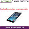 High quality tempered glass screen guard for Ipad mini