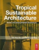 Tropical Sustainable Architecture Social and Environmental Dimensions