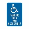 "N-100,12"" x18"" hip,( handicap simbolo) parcheggio solo van accessibile, California spec segno"