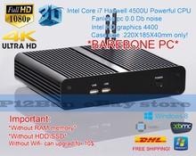 *NEW* Mini PC HTPC *BAREBONE PC* fanless Intel i7 4500U FREE DHL SHIPPING