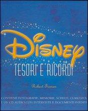 Disney. Tesori e Ricordi. [Con CD-ROM].