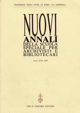 Nuovi annali della scuola speciale per archivisti e bibliotecari. XVII/2003.