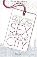 Tutto quello che so della vita l'ho imparato da Sex & the City.