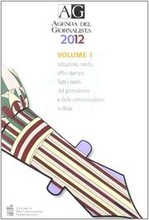 Agenda del giornalista 2012. Con CD-ROM.