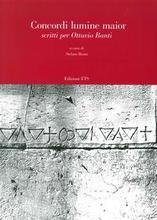 Concordi Lumine Maior. Scritti per Ottavio Banti.