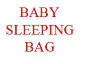Baby Sleeping Bags