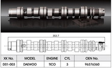 Automobile engine parts for DAEWOO Camshaft TICO 3CYL 96376360