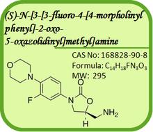 CAS No.: 168828-90-8 Linezolid Intermediate- (S)-N-[3-[3-fluoro-4-[4-morpholinyl phenyl]-2-oxo- 5-oxazolidinyl]methyl]amine