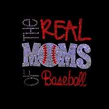 Baseball Mom - The Real Moms of Baseball Rhinestone Hotfix Baseball Rhinestone Transfer Iron On Motif Crystal Stones