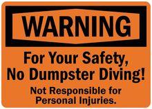 Warning sign, Pas Dumpster plongée, 10 en. H - Xian Wellwork