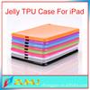 tpu covers for apple ipad wholesale, TPU soft ipad case