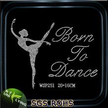 Wholesale Born To Dance Rhinestone Design