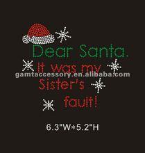 Dear Santa It's my sister's fault rhinestone iron on transfer design for t-shirt