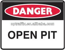 PP Safety Signs Danger Sign Open Pit