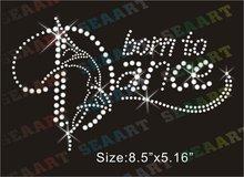 born to dance rhinestone transfers design wholesale