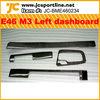 For BMW Carbon Fiber E46 M3 Interior Trim /Dashboard Left Hnad Driver Car