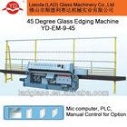 Glass machine/glass edging machine/45 degree glass edging machine YD-EM-9-45-3
