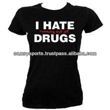 Ladies Drug t-shirts