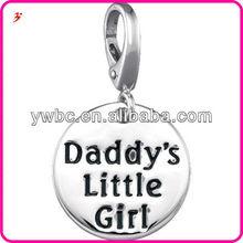 Cheap custom alloy hottest Dad's little girls logo DIY charms
