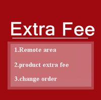 Remote Area Fee, or the products need to pay the extra money, please order here