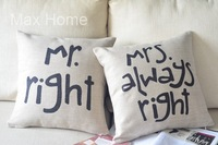 """Free Shipping 2 pcs/lot 18"""" Mr.Right & Mrs.Always Right Vintage Linen Decorative Pillow Case Pillow Cover Cushion Cover Set"""