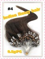 0.5g /PC Micro loop  hair  ,100%Brazilian hair Color 4 dark brown