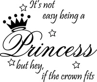5pcs/lot Not Easy Being Princess Decor Cute vinyl wall decal quote sticker Inspirational