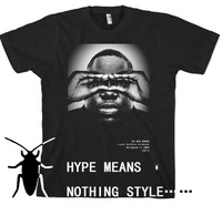 Hype means nothing t-shirt european version of the biggie 100% cotton short-sleeve