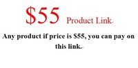 $55 product  link, any product price at $55 all can pay on this link