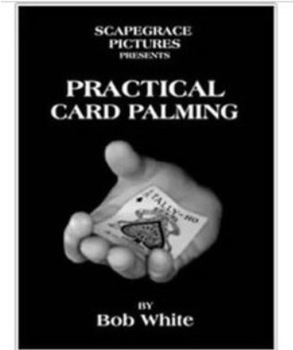 Practical Card Palming by Bob White, only magic teaching video,. no gimmick, fast delivery, free shipping