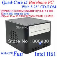 "barebones mini pc full alluminum with 5.25"" CD-ROM Intel Quad Core i5 2310 3470 2500K 3470S 2.9Ghz-3.4Ghz Intel HD Graphic 2500"