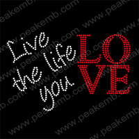 50Pcs/Lot Free Shipping Live The Life You Love Iron On Crystal Bling Transfer Rhinestone Designs For Garment