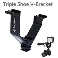 Easy Hood Triple shoe V-Bracket V-Shape 10.5CM Wide Metal 3 Hot Shoe Bracket for Micophone/Led Light