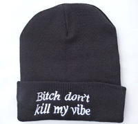 Free Shipping Fashion Hiphop Bitch don't kill my vibe Beanie,Wasted Beanie Winter Knit Wool Hats Fashion Womens Sexy Caps
