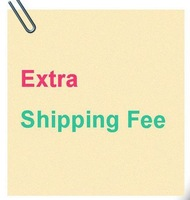 Extra shipping fee / Make up the postage / Spread