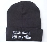 Cheap Bitch don't kill my vibe Beanie Sale Winter Wool Knitted For Men Women Caps Casual Skullies Hip-hop London Boy