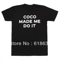 "Free Shipping Summer Fashion 2 Colors Black/White Avaliable Hip Hop ""COCO MADE ME DO IT"" Print Short T-Shirts For Men And Women"