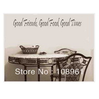 Free Shipping Good Friends Good Food Good Time Sayings Quotes Art Mural Vinyl  Wall Sticker Home Decals Decor