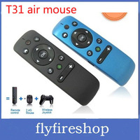 10pcs/lot T31 2.4GHz Wireless Air Mouse Fly Mouse Smart Remote Control for Android Smart TV Low Power consumption Anti Shake