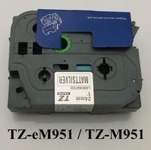 1×23′ black on mat silver 24mmx8m  TZe-m951 TZm951 Compatible brother P-touch TZ Tze label tape ribbon cassette
