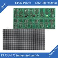 Indoor F3.75 P4.75 RG Dual color LED dot matrix module 304*152mm 64*32 pixels for LED sign Board